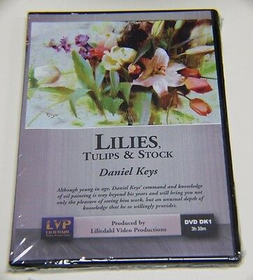 Daniel Keys: Lilies, Tulips, Stock - Art Instruction DVD