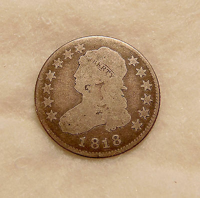 1818 Capped Bust Quarter - Nice Circulated Coin