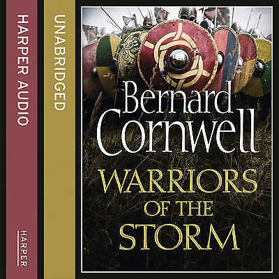 Warriors of the Storm [Unabridged Edition] by Bernard Cornwell (CD-Audio, 2015)