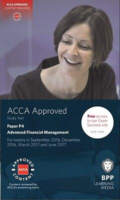 ACCA P4, Advanced Financial Management, Study Text (PDF) 2017 BPP