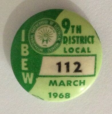 1968 March Rare Brotherhood Of Electrical Workers Union 112 Badge Pin (N10)