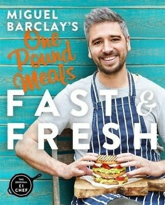 Miguel Barclay's FAST and FRESH One Pound Meals (Paperback)