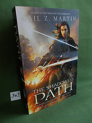 Gail Z Martin The Shadowed Path Uk Paperback Edition