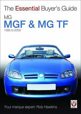 Mgf & MG TF: 1995 to 2005: The Essential Buyer's Guide by Rob Hawkins (English)