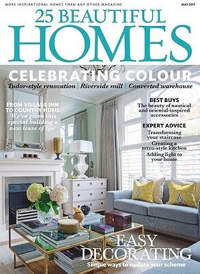 25 Beautiful Homes Magazine May 2017 (Brand New Back Issue)