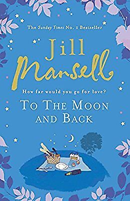 To The Moon And Back, Mansell, Jill, Used; Very Good Book