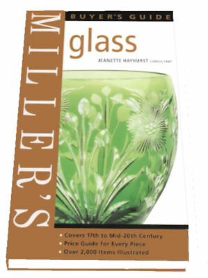 Millers GLASS Buyers Guide, Hayhurst, 1840003618, (Glass ID & Price Guide) NEW