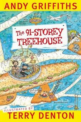 The 91-Storey Treehouse by Andy Griffiths & Terry Denton  [Paperback]