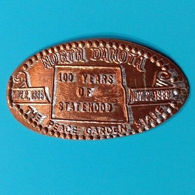 NORTH DAKOTA Peace Garden State 100 Years of Statehood 1989 Elongated 1988 Penny