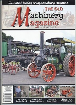 The Old Machinery Magazine TOMM  issue 160 April- May 2012