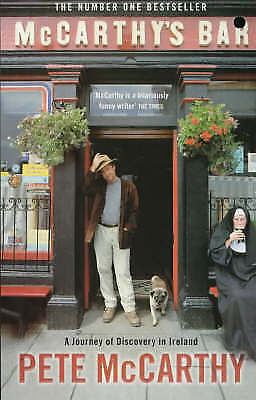 McCarthy's Bar: A Journey of Discovery in Ireland by Pete McCarthy (Paperback)