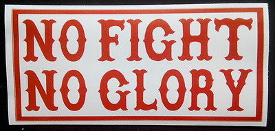 NO FIGHT NO GLORY Original 81 Support Hells Angels Aufkleber Sticker Red & White