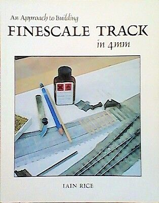 Fine Scale Track in 4mm: An Approach to Building  (Paperback,Wild Swan 1991)