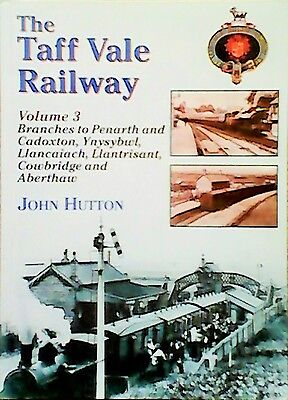The Taff Vale Railway: Pt. 3: Branch Lines by John Hutton (Paperback, 2006)