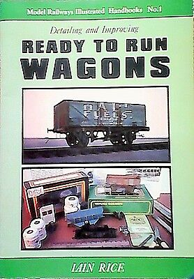 Detailing and Improving Ready to Run Wagons  (Paperback,Irwell Press 1993)