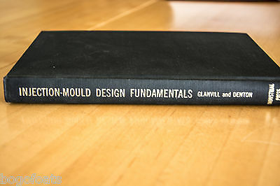 Injection Moulds Design Fundamentals By Glanville and Denton