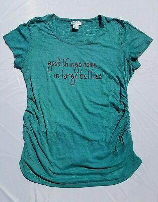 Motherhood Maternity T Shirt Good Things Come In Large Bellies Medium Ruched