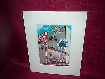 **harolds Club Casino** Reno,nv   ****matted Print With $1 Chip****
