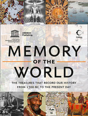 Memory of the World: The Treasures That Record Our History from 1700 BC to the P