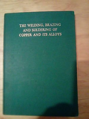 The Welding Brazing and Soldering of Copper and its Alloys HB
