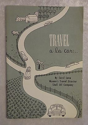 Vtg 1952 Shell Oil Company Travel A La Car Pamphlet How To Travel By Car
