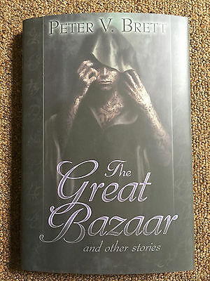 SIGNED Great Bazaar & Other Stories by Peter V. Brett (1st Edition Hardcover)