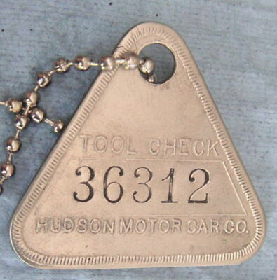 Antique Tool Check Tag; HUDSON MOTOR CAR CO; Automobile Factory; Detroit