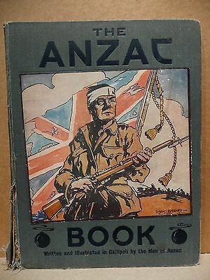 THE ANZAC BOOK Written and Illustrated in Gallipoli by the Men of Anzac 1916