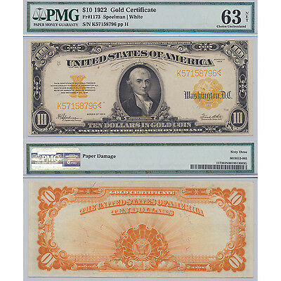 1922 $10 Gold Certificate Fr#1173 PMG Certified Choice Uncirculated 63 Net Paper