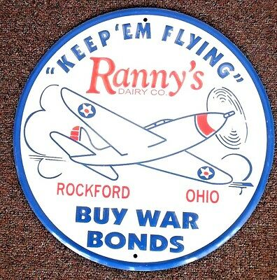 "Ranny's Dairy Co.""Keep'em Flying Buy War Bonds"" Rockford,Ohio Airplane Tin Sign"