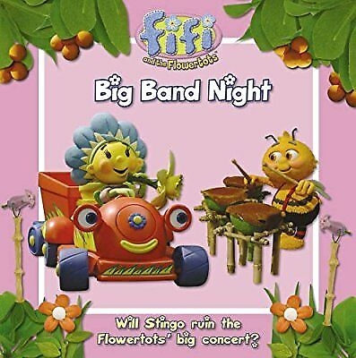 Fifi and the Flowertots - Big Band Night: Read-to-Me Storybook, , Used; Good Boo