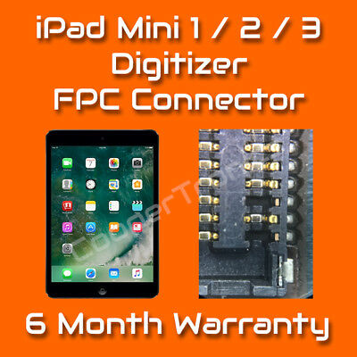 Apple iPad Mini 1 2 3 Digitizer Touch FPC Connector Repair Replacement Service