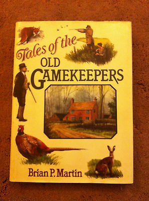 (Good)-Tales of the Old Gamekeepers (Hardcover)-Brian P. Martin-0715392328