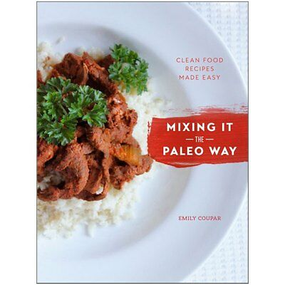 Mixing It the Paleo Way Recipe Book for Thermomix® TM5 TM31