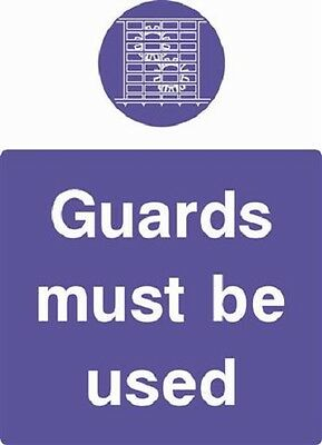 Guards Must be used health and safety Mandatory & Machinery Signs, Stickers