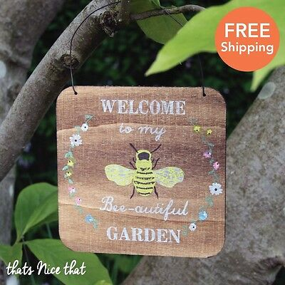 Welcome To My Beautiful Garden Hanging Wooden Sign Plaque Decoration Gift Bee