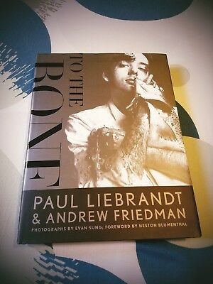 To the Bone by Andrew Friedman and Paul Liebrandt (2013,Hardcover) FREE SHIPPING