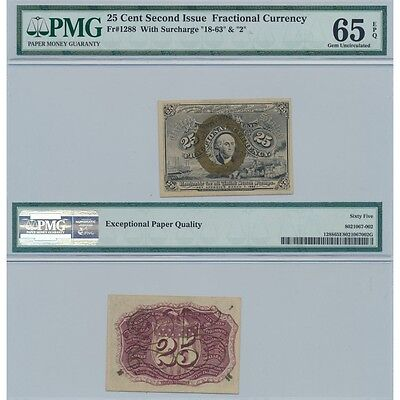25C Second Issue Fractional Currency Fr#1288 With Surcharge 18-63 & 2 PMG 65 EPQ