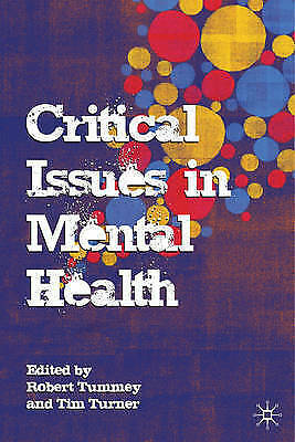 Critical Issues in Mental Health by Palgrave Macmillan (Paperback, 2008)