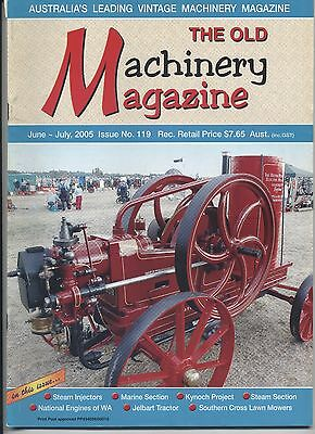 The Old Machinery Magazine TOMM  issue 119 June-July 2005