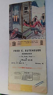 1956 Ink Blotter Fred Euteneuer Insurance Havana Illinois