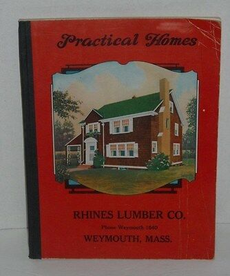 1925 Practical Homes Catalog Rhines Lumber Co. Weymouth, Mass.