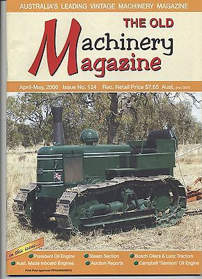 The Old Machinery Magazine TOMM  issue 124 April-May 2006