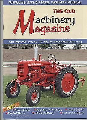 The Old Machinery Magazine TOMM  issue 130 April-May 2007
