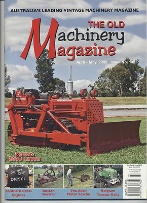 The Old Machinery Magazine TOMM  issue 142 April-May 2009