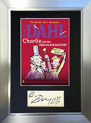 ROALD DAHL CHARLIE CHOCOLATE  FACTORY Signed Autograph Mounted A4 Print 677