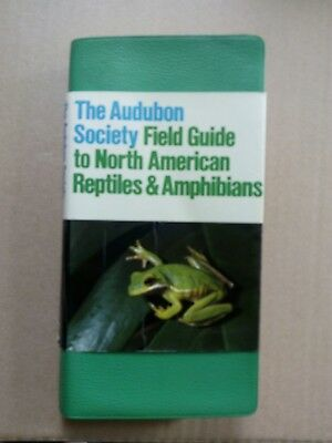 The Audubon Society- Fielt Guide to North American: Reptiles&Amphibians