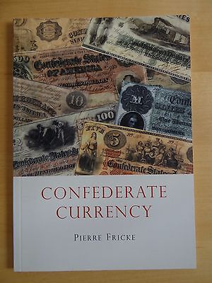 Confederate Currency - Pierre Fricke 2012