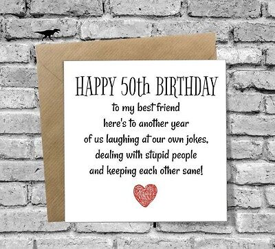 HAPPY 50th BIRTHDAY CARD FUNNY HUMOUR COMEDY BEST FRIEND HUSBAND WIFE SISTER MUM