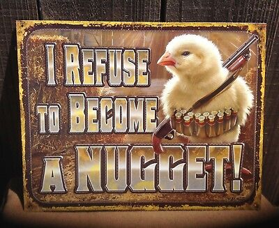 Refuse to Become a Nugget Funny Sayings Sign Tin Vintage Garage Bar Decor